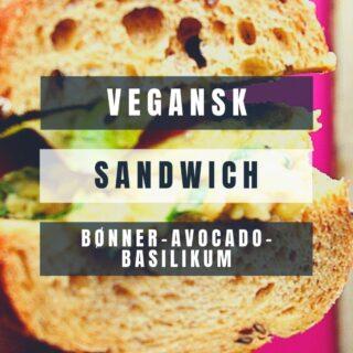 sandwich med hvide bønner avocado og basilikum